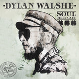 "Dylan Walshe ""Soul Hell Cafe"" CD  (Muddy Roots Music Recordings)"