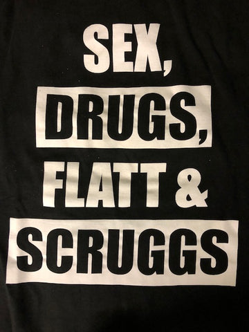 Sex Drugs Flatt Scruggs T-Shirt
