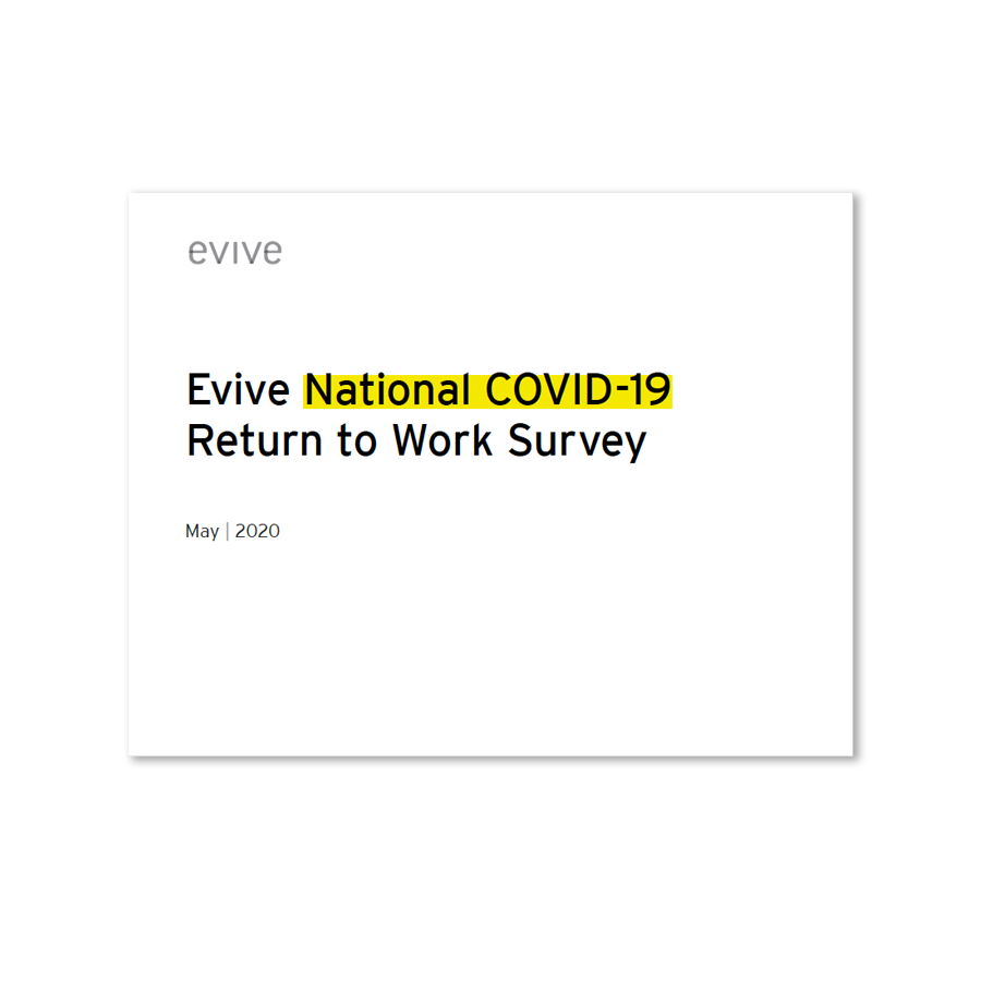 Evive white paper: National COVID-19 Return to Work Survey