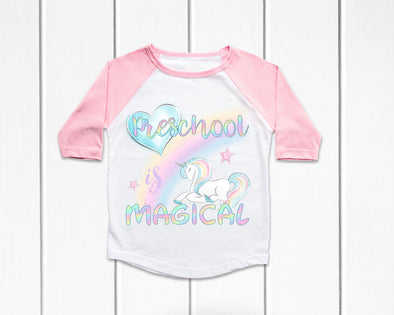 Preschool is Magical - Sublimation Transfer