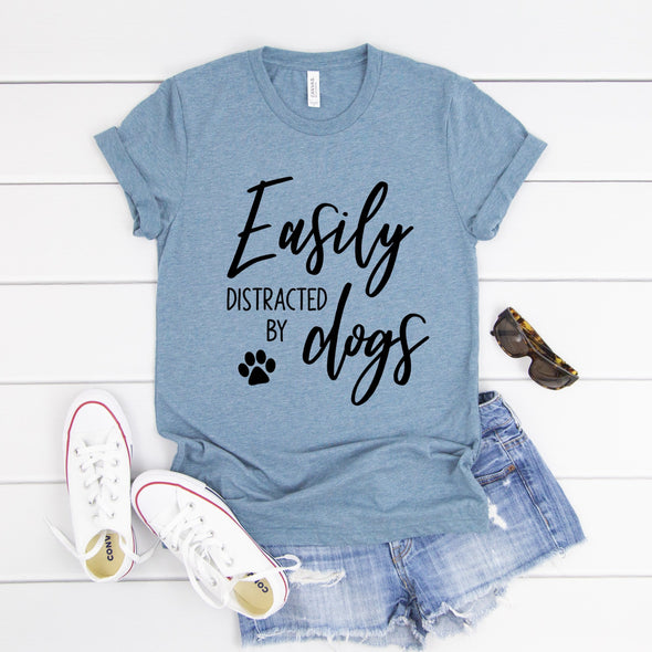 B40 Easily Distracted By Dogs -  Screen Print Transfer - Shirt =  3001 Steel Blue