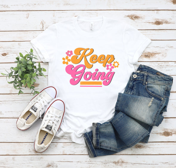 Keep Going - Sublimation Transfer