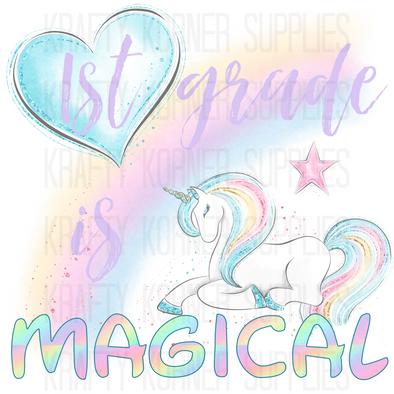 1st Grade Is Magical - Digital Download