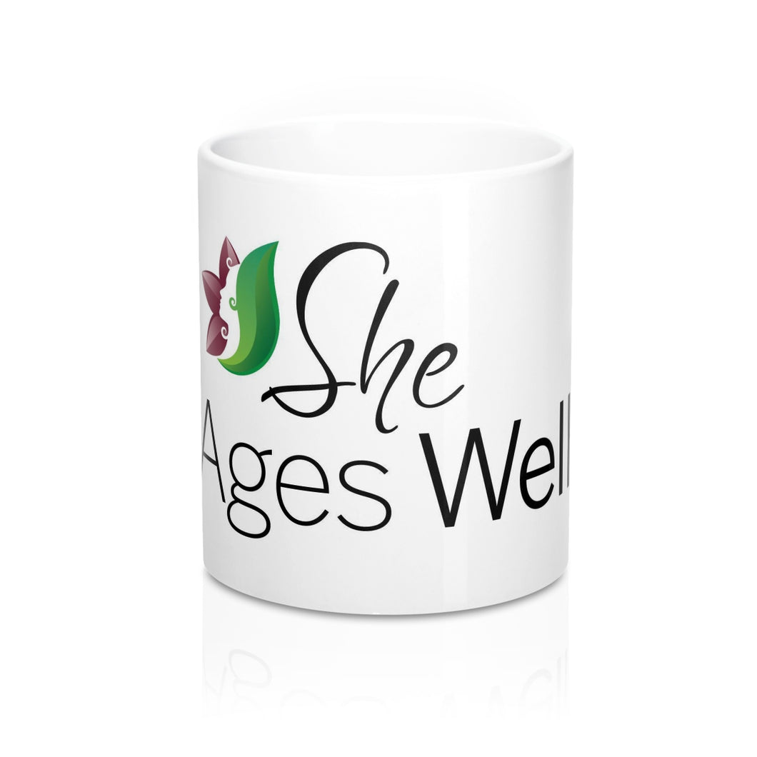 She Ages Well - Mug 11oz