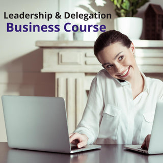 Leadership & Delegation Course