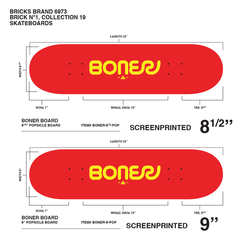 The word BONER in all caps in yellow on a red skateboard.