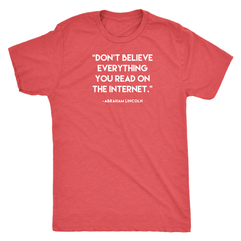 Image of Don't Believe Everything - Dark Shirt