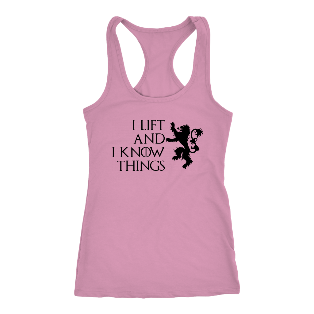 I Lift And I Know Things - Racerback Light