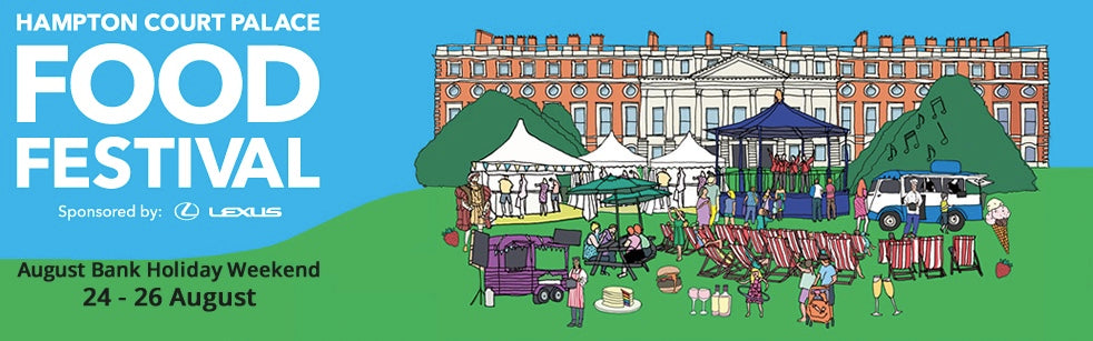 COME AND SAY HI @HAMPTON COURT PALACE FOOD FESTIVAL THIS BANK HOLIDAY
