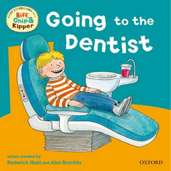 Go to the Dentist (First Experiences with Biff, Chip & Kipper)
