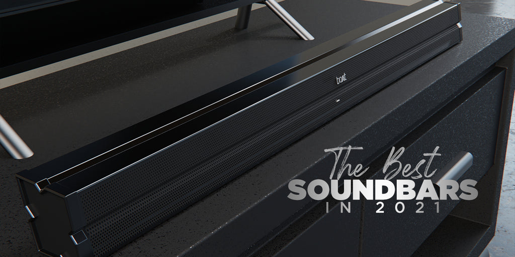 The Best Soundbars For TV Shows, Movies & Music In 2021