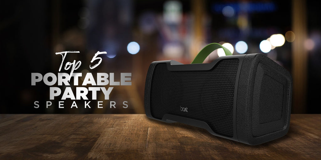 The Top 5 Portable Party Speakers