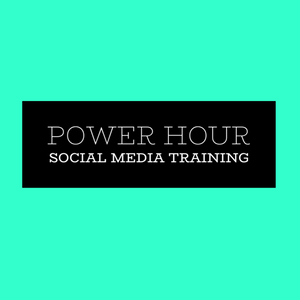 Power Hour Social Media Training
