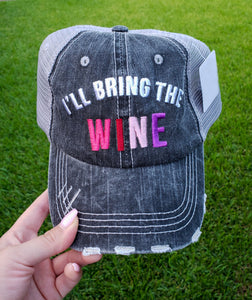 I'll Bring The Wine Trucker Cap