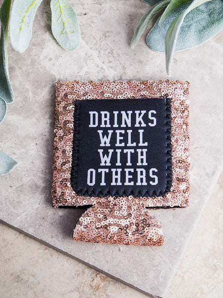 Drinks Well With Others Gold Sequin Koozie