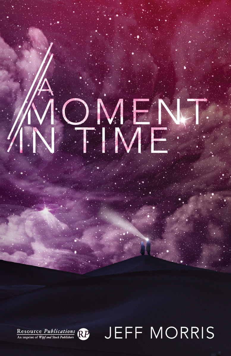 A Moment in Time cover by Jeff Morris, Christian novel cover