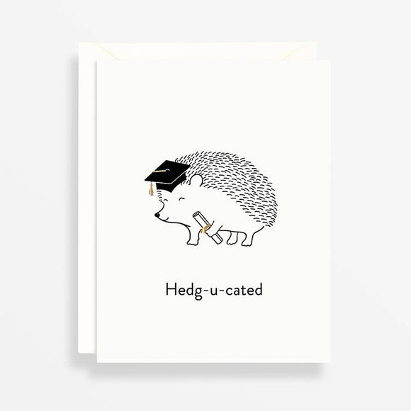 Hedg-u-cated Card