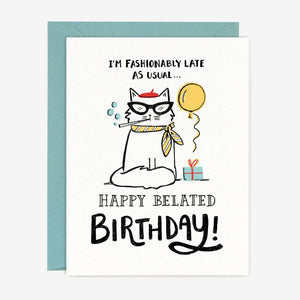 Fashionably Late Birthday Card