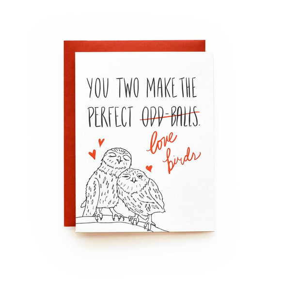 You Two Make The Perfect (Odd Balls) Love Birds Card