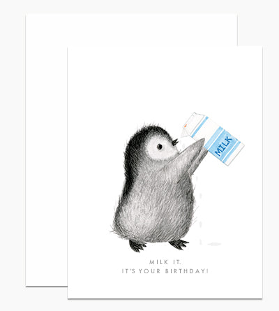 Milk it Penguin Birthday Card