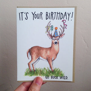 It's Your Birthday Go Buck Wild Happy Birthday Card