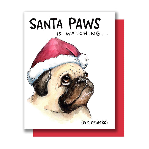 Santa Paws is Watching Pug Christmas Card