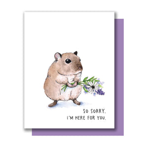 So Sorry, I'm Here For You, Sympathy Mouse Card