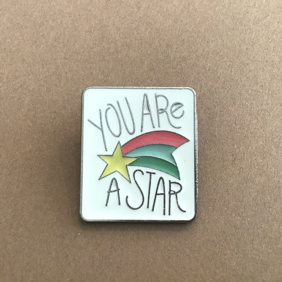 You Are A Star Enamel Pin