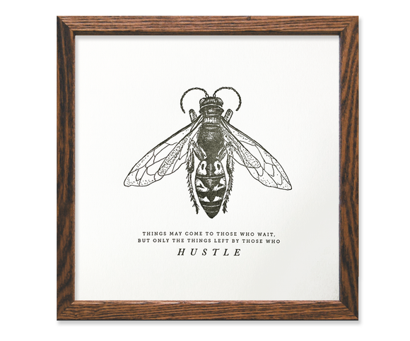 Hustle Bee Letterpress 8x8 Print