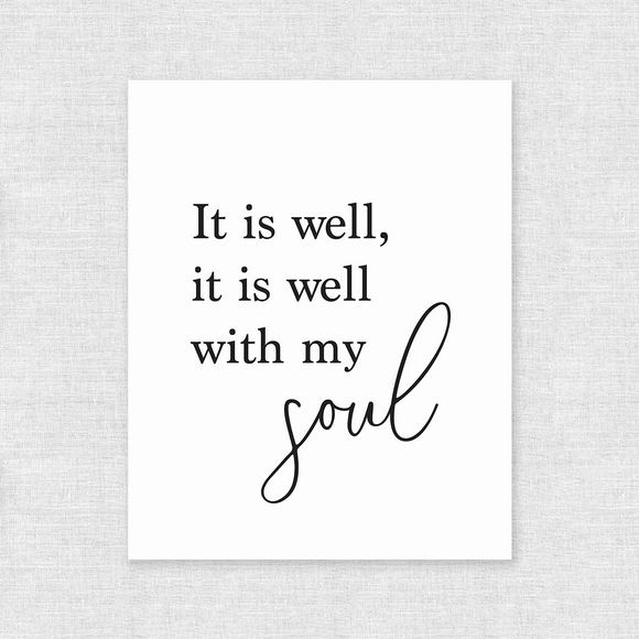 It Is Well, It Is Well With My Soul Art Print