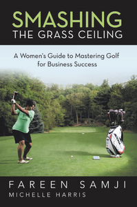 Smashing The Grass Ceiling - The Book