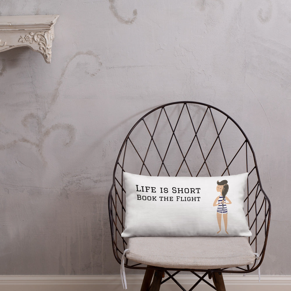 Life is  Short - Premium Pillow