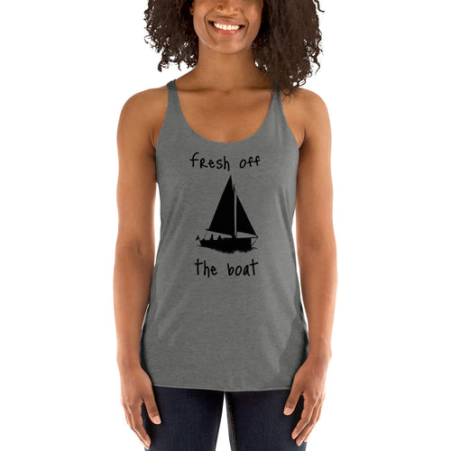 Fresh off the Sailboat - Women's Racerback Tank