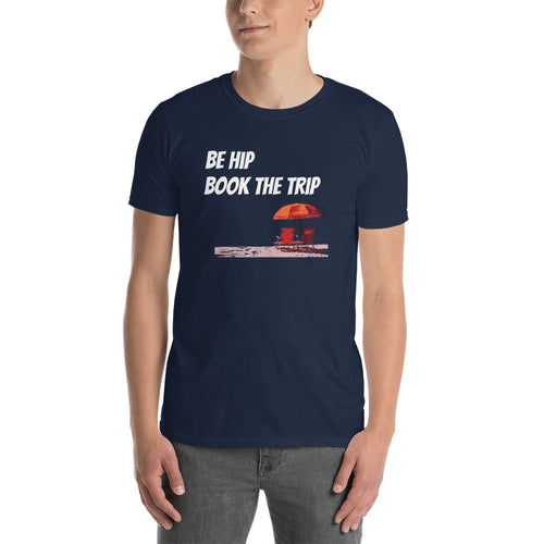 Be Hip - Book the Trip, Short-Sleeve Unisex T-Shirt