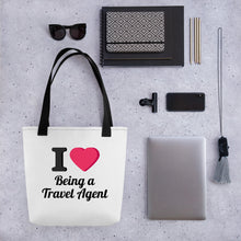 Load image into Gallery viewer, I Love Being a Travel Agent Tote