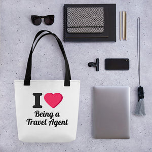 I Love Being a Travel Agent Tote