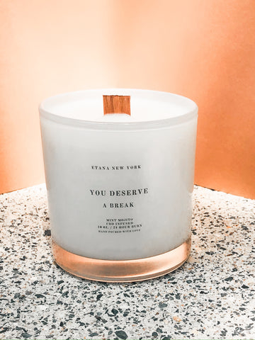 You Deserve A Break 10oz. candle