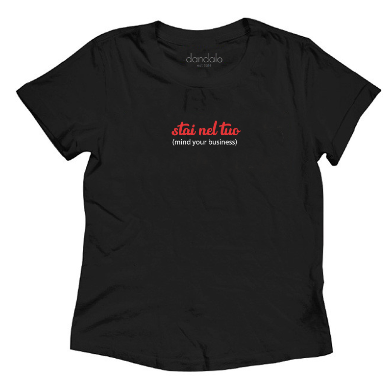 "Women's T-shirt ""Stai nel tuo (mind your business)"""