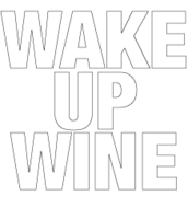 WAKE UP WINE