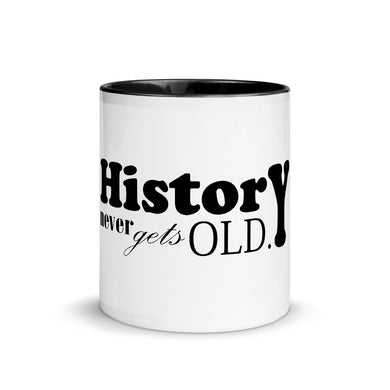 History Never Gets Old Mug with Color Inside - Artski&Hush