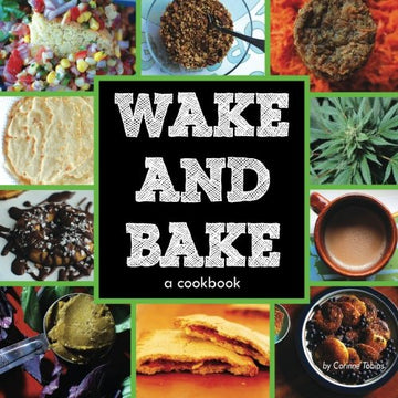 Wake & Bake: a cookbook-Higher End Goods
