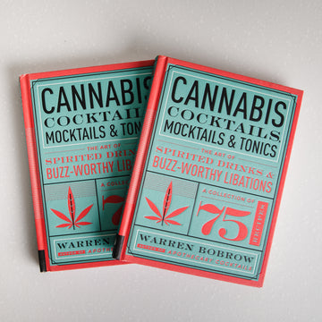 Cannabis Cocktails, Mocktails & Tonics Book-Higher End Goods