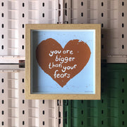 BOLD BUNNY - BIGGER THAN YOUR FEARS PRINT