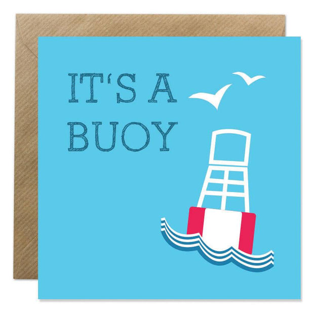 Gift Card  - 'Its A Buoy'
