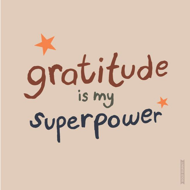 BOLD BUNNY - GRATITUDE IS MY SUPERPOWER