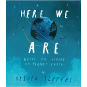 Here We Are - Notes for Living on this Planet