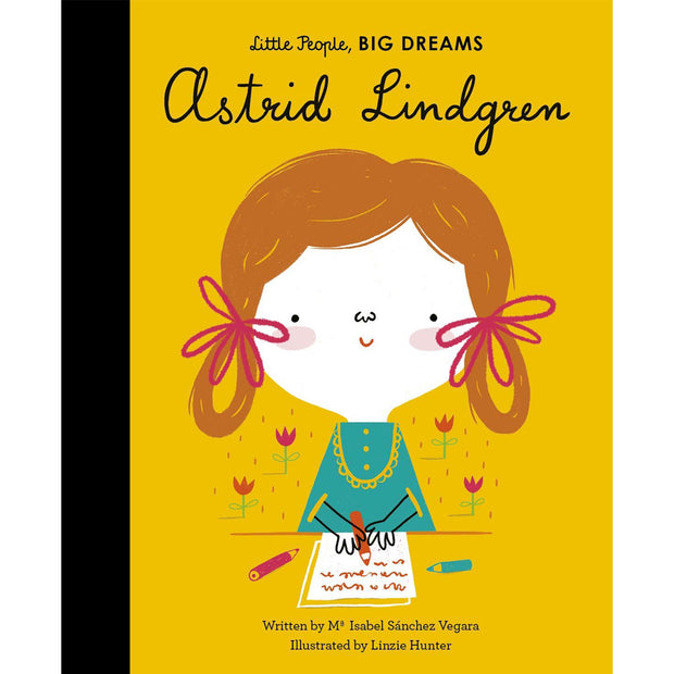 LITTLE PEOPLE BIG DREAMS - ASTRID LINDGREN