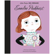 LITTLE PEOPLE BIG DREAMS - EMMELINE PANKHURST