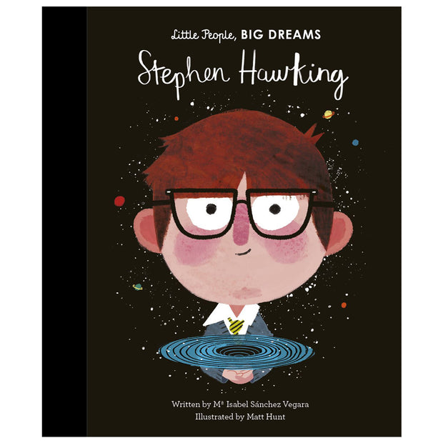LITTLE PEOPLE BIG DREAMS - STEPHEN HAWKING