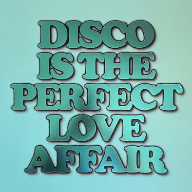 Oli Fowler - 'Disco Is The Perfect Love Affair' Mint Hot Foil Edition